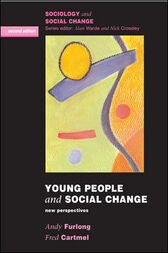 Young People And Social Change by Andy Furlong