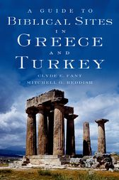 A Guide to Biblical Sites in Greece and Turkey by Clyde E. Fant