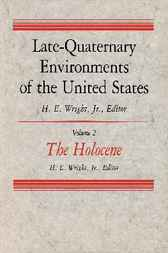 Late-Quaternary Environments of the United States by H.E. Wright