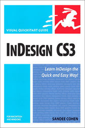 InDesign CS3 for Macintosh and Windows by Sandee Cohen