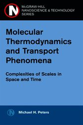 Molecular Thermodynamics and Transport Phenomena by Michael H. Peters