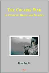 The Cocaine War in Context by Belen Boville
