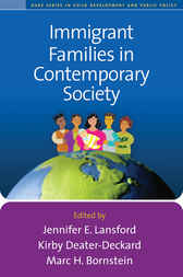 Immigrant Families in Contemporary Society by Jennifer E. Lansford