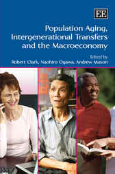 Population Aging, Intergenerational Transfers and the Macroeconomy by R. Clark
