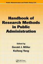Handbook of Research Methods in Public Administration, Second Edition by Gerald J. Miller