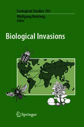 Biological Invasions by Wolfgang Nentwig