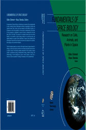 Fundamentals of Space Biology: Research on Cells, Animals, and Plants in Space