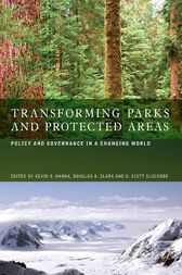 Transforming Parks and Protected Areas by Kevin S. Hanna