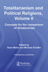 Totalitarianism and Political Religions, Volume II: Concepts for the Comparison Of Dictatorships