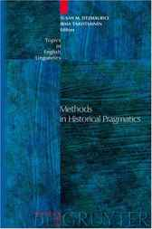 Methods in Historical Pragmatics by Susan M. Fitzmaurice