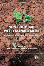 Non-Chemical Weed Management by M.K. Upadhyaya