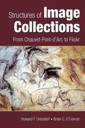Structures of Image Collections by Howard F. Greisdorf