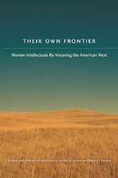Their Own Frontier by Shirley Anne Leckie