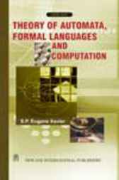 Theory of Automata, Formal Languages and Computation by S.P.E. Xavier