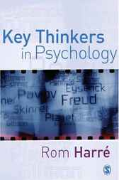 Key Thinkers in Psychology by Rom Harre