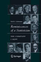 Reminiscences of a Statistician by Erich L. Lehmann
