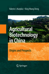 Agricultural Biotechnology in China by Valerie J. Karplus