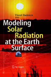 Modeling Solar Radiation at the Earth's Surface by Viorel Badescu