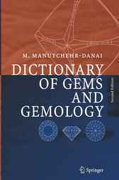 Dictionary of Gems and Gemology by Mohsen Manutchehr-Danai