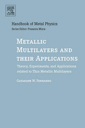Metallic Multilayers and their Applications by Gayanath Fernando