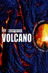 DK Experience: Volcano by DK Publishing