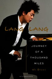 Journey of a Thousand Miles by Lang Lang;  David Ritz