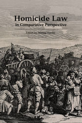 Homicide Law in Comparative Perspective by Jeremy Horder