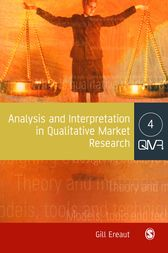Analysis and Interpretation in Qualitative Market Research by Gill Ereaut
