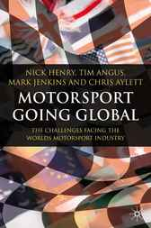 Motorsport Going Global by Nick Henry