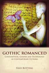Gothic Romanced by Fred Botting