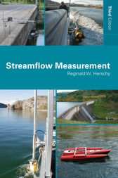 Streamflow Measurement, Third Edition by Reginald W. Herschy