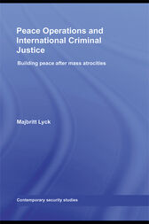 Peace Operations and International Criminal Justice by Majbritt Lyck
