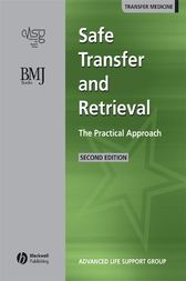 Safe Transfer and Retrieval (STaR) of Patients: The Practical Approach