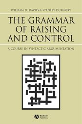 The Grammar of Raising and Control by William D. Davies