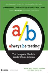 Always Be Testing by Bryan Eisenberg