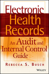 Electronic Health Records: An Audit and Internal Control Guide
