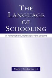 The Language of Schooling by Mary J. Schleppegrell