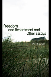 Freedom and Resentment and Other Essays by P.F. Strawson