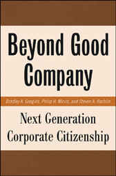 Beyond Good Company: Next Generation Corporate Citizenship