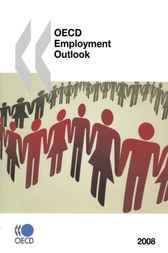 OECD Employment Outlook 2008 by OECD Publishing