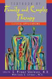 Textbook of Family and Couples Therapy by G. Pirooz Sholevar