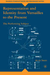 Representation and Identity from Versailles to the Present by Alan Sikes