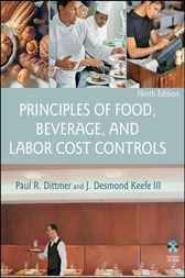 Principles of Food, Beverage, and Labor Cost Controls by Paul R. Dittmer