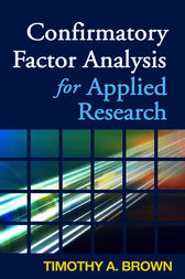 Confirmatory Factor Analysis for Applied Research, First Edition by Timothy A. Brown