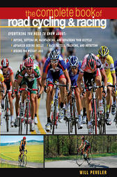 The Complete Book of Road Cycling & Racing by Willard Peveler