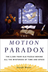 The Motion Paradox by Joseph Mazur