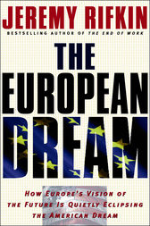 The European Dream by Jeremy Rifkin