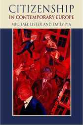 Citizenship in Contemporary Europe by Michael Lister