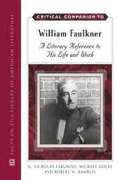 William Faulkner: A Literary Reference to His Life and Work