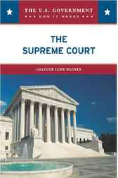 The Supreme Court by Heather Lehr Wagner
